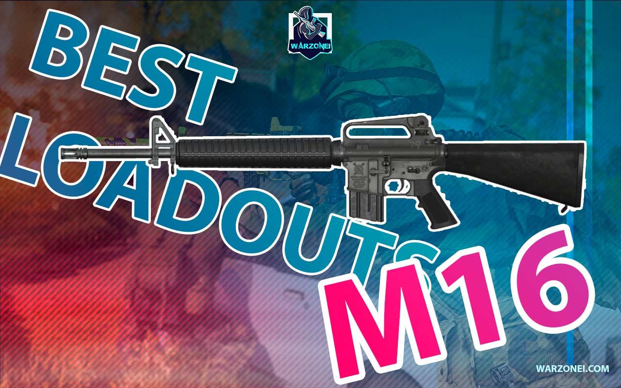 m16 loadouts